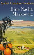Eine Nacht, Markowitz