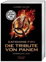Catching Fire - Die Tribute von Panem. Gefährliche Liebe