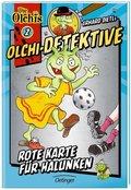 Erhard Dietls Olchi-Detektive - Rote Karte für Halunken