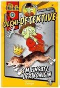 Erhard Dietls Olchi-Detektive - Im Einsatz der Königin