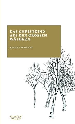 Das Christkind aus den großen Wäldern