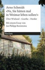 »Na, Sie hätten mal in Weimar leben sollen!«
