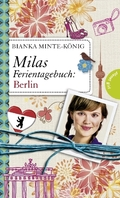 Milas Ferientagebuch: Milas Ferientagebuch: Berlin