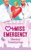 Miss Emergency -  Überdosis Schmetterlinge