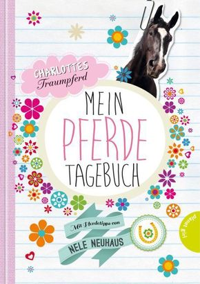 Charlottes Traumpferd - Mein Pferde-Tagebuch