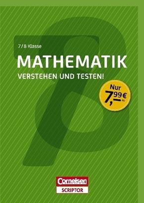Mathematik - Verstehen und testen! 7./8. Klasse