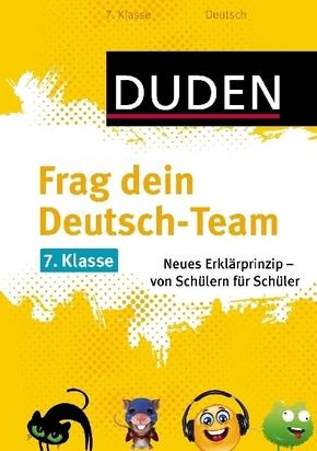 Frag dein Deutsch-Team 7. Kl..