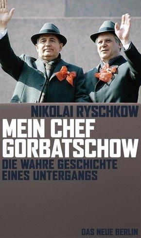Mein Chef Gorbatschow