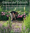 Gärten der Zukunft
