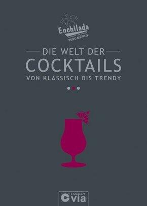 Die Welt der Cocktails - von klassisch bis trendy