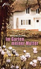 Im Garten meiner Mutter