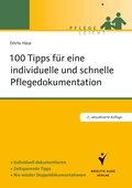 100 Tipps für eine individuelle und schnelle Pflegedokumentation