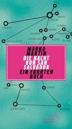 Die Nacht von San Salvador. Ein Fahrtenbuch
