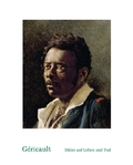 Géricault. Bilder auf Leben und Tod