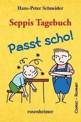 Seppis Tagebuch - Passt scho!