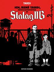 Ich, René Tardi, Kriegsgefangener im Stalag IIB - Bd.1