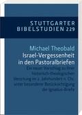 Israel-Vergessenheit in den Pastoralbriefen
