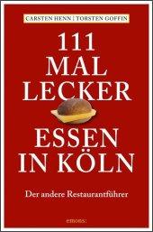 111 mal lecker Essen in Köln