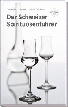 Der Schweizer Spirituosenführer
