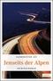 Jenseits der Alpen
