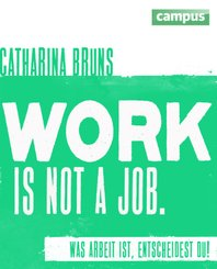 work is not a job