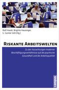 Riskante Arbeitswelten