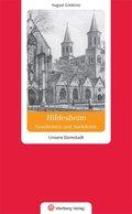 Hildesheim. Geschichten und Anekdoten. Unsere Domstadt