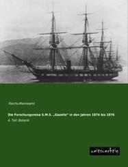 Die Forschungsreise S.M.S.  Gazelle  in den Jahren 1874 bis 1876 - Tl.4