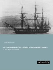 Die Forschungsreise S.M.S.  Gazelle  in den Jahren 1874 bis 1876 - Tl.2