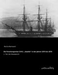 Die Forschungsreise S.M.S.  Gazelle  in den Jahren 1874 bis 1876 - Tl.1
