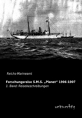 Forschungsreise S.M.S.  Planet  1906-1907 - Bd.1