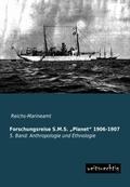 Forschungsreise S.M.S.  Planet  1906-1907 - Bd.5