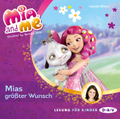 Mia and me - Mias größter Wunsch, 1 Audio-CD
