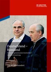 Deutschland - Russland: Das 20. Jahrhundert