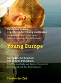 Young Europe. Europäische Dramatik für junges Publikum