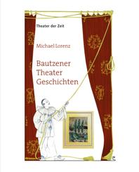 Bautzener Theater Geschichten