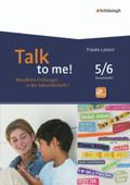 Talk to me!: 5./6. Schuljahr, m. CD-ROM