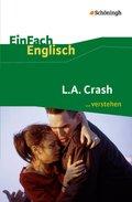 L.A. Crash: Filmanalyse - Interpretationshilfe