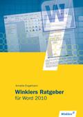 Winklers Ratgeber für Word 2010
