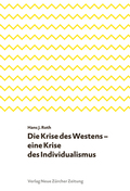 Die Krise des Westens - eine Krise des Individualismus