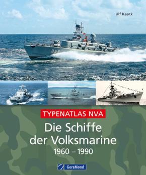 Die Schiffe der Volksmarine 1956 - 1990