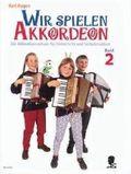 Wir spielen Akkordeon Band 2