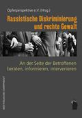 Rassistische Diskriminierung und rechte Gewalt