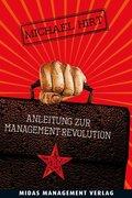 Anleitung zur Management-Revolution