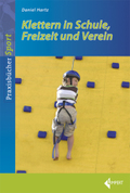 Klettern in Schule, Freizeit und Verein