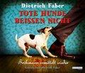Tote Hunde beißen nicht, 6 Audio-CDs