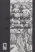 Zoll und Markt im 12. und 13. Jahrhundert