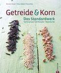 Getreide & Korn. Das Kochbuch