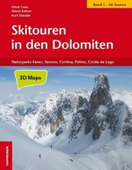 Skitouren in den Dolomiten - Von den Drei Zinnen über Cortina, Fanes und Puez bis zur Civetta