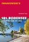 Iwanowski's 101 Bodensee - Reiseführer